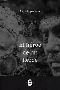 El héroe de un héroe