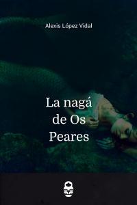 La nagá de Os Peares